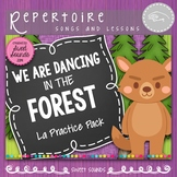 We are Dancing in the Forest {La Practice Pack}
