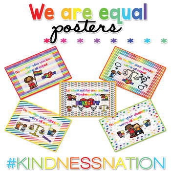 We are EQUAL Posters #kindnessnation #weholdthesetruths Inauguration Day