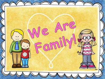 We are Family! (A family theme starter pack)