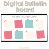 We are Goal Getters Bulletin Board | Digital Google Slides