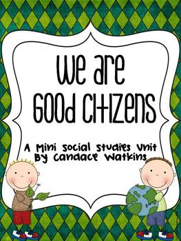 We are Good Citizens by Candace Savage | Teachers Pay Teachers