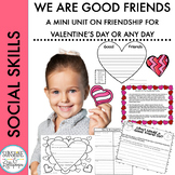 Valentine's Day Activities:  We are Good Friends A Mini Un