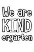 We are KINDergarten Bulletin Board