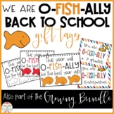 We are O-FISH-ALLY back to school gift tags