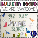 We are RAWRsome Printable Bulletin Board