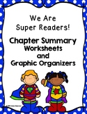 We are Super Readers! Chapter Summary Worksheets and Graph