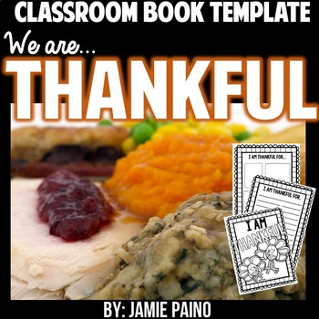 We are Thankful- A Classroom Book Template