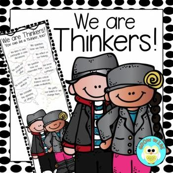 Critical Thinking: We are Thinkers! InfoGraphic