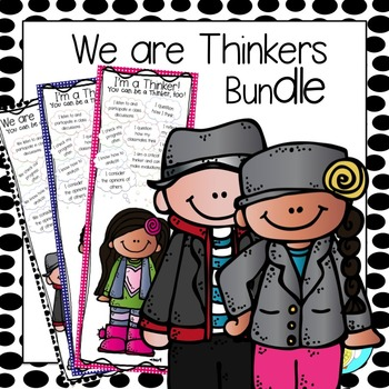 Critical Thinking:  We are Thinkers!  Bundle of Three InfoGraphics