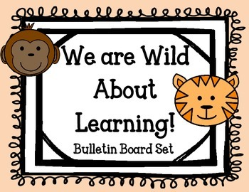 We are Wild About Learning Bulletin Board Set. Jungle Animals Welcome Back Board