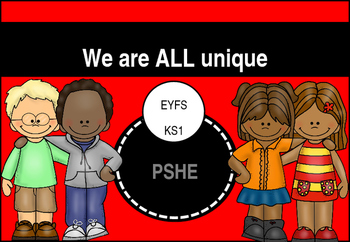 We are all UNIQUE - PSHE Presentation