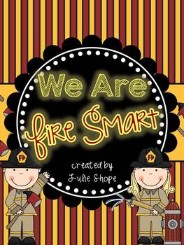 We Are Fire Smart! {A Fire Safety Unit Aligned to the CCSS}