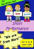 Performance Script - We are from Mars