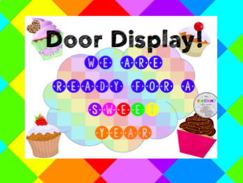 We are going to have a SWEET year cupcake door display!