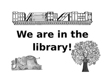 We are in the library