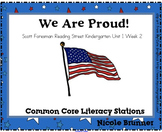 We are so Proud Reading Street Unit 1 Week 2 Common Core Literacy Stations