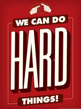 We can do hard things. ASL poster.