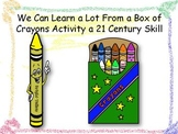We Can Learn a Lot From Crayons Activity a 21st Century Skill
