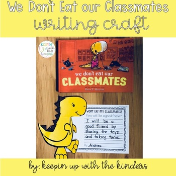 We don't eat our classmates! Writing Crafting (Book Companion)