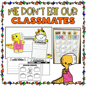 We don't eat our classmates writing activities + dinosaur craft (good friend)