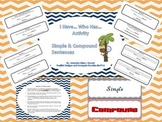 We have...Who Has... Simple and Compound Sentence Activity