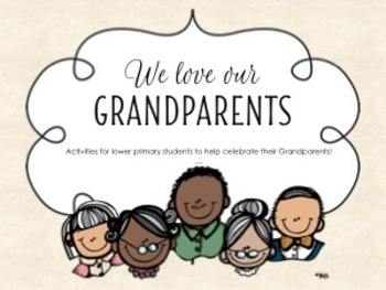 We love our Grandparents! Activities to celebrate Grandparents' Day