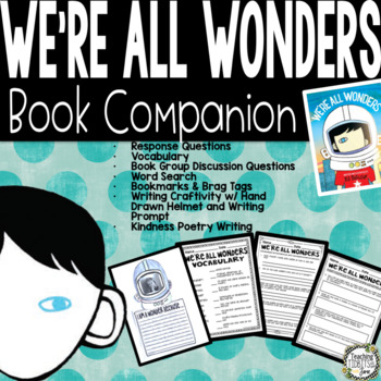 We're All Wonders by R.J. Palacio - Book Companion and Writing Activity