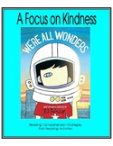 We're All Wonders - A Focus on Kindness