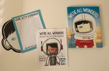 We're All Wonders { Character Education & Book Companion }