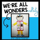 We're All Wonders Craftivity and Anchor Chart