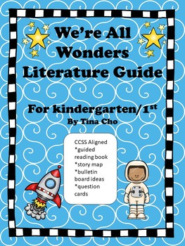We're All Wonders Literature Guide