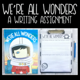 We're All Wonders - Writing Assignment