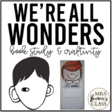 We're All Wonders | Book Study and Craftivity