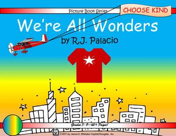 We're All Wonders by R.J. Palacio Picture Book Study