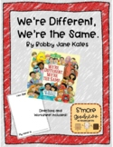 We're Different, We're the Same- Lesson on Simarities and