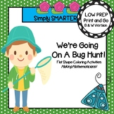 NO PREP Bug Themed Flat Shape Coloring Activities