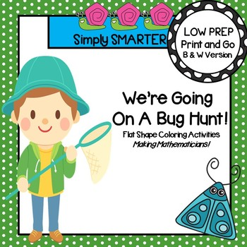 We're Going On A Bug Hunt:  NO PREP Flat Shape Coloring Ac