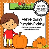 We're Going Pumpkin Picking:  NO PREP Flat Shape Coloring Activities