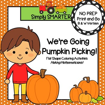 We're Going Pumpkin Picking:  NO PREP Flat Shape Coloring Activities