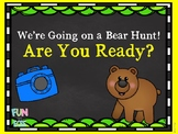 We're Going on a Bear Hunt! Are You Ready?