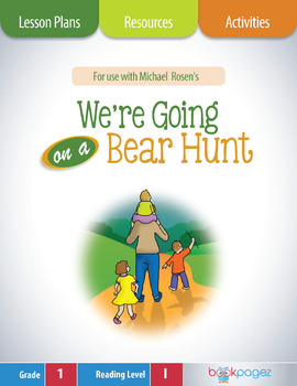 We're Going on a Bear Hunt Lesson Plans & Activities Package, First Grade (CCSS)