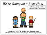 We're Going on a Bear Hunt:  Literacy, Language and Listening Book Companion