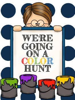We're Going on a Color Hunt