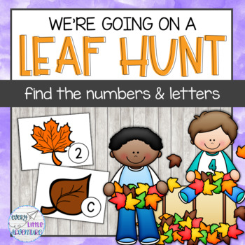 We're Going on a Leaf Hunt - Letter/Number Scavenger Hunt