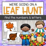 We're Going on a Leaf Hunt - Letter/Number Scavenger Hunt