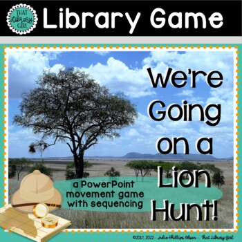 We're Going on a Lion Hunt! an active Library Game