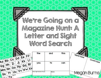 We're Going on a Magazine Hunt: A Letter and Sight Word Search
