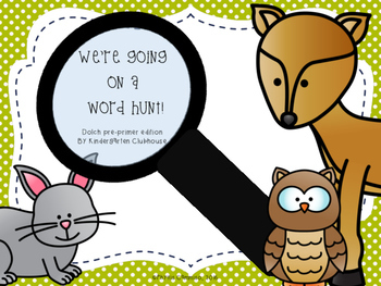 We're Going on a Word Hunt - Dolch Pre-Primer Sight Words