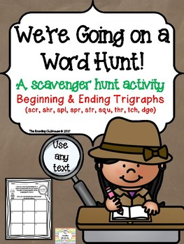 We're Going on a Word Hunt - Trigraphs