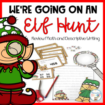 Christmas Math Review and Descriptive Writing Elf Hunt